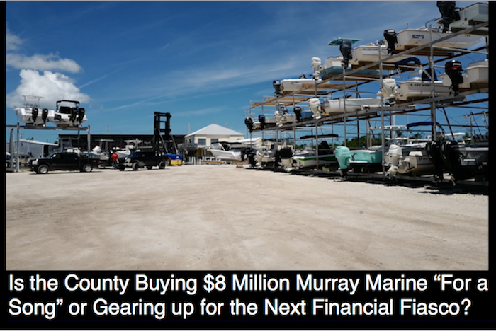 "Is the County Buying $8 Million Murray Marine ""For a Song"" or Gearing up for the Next Financial Fiasco?"