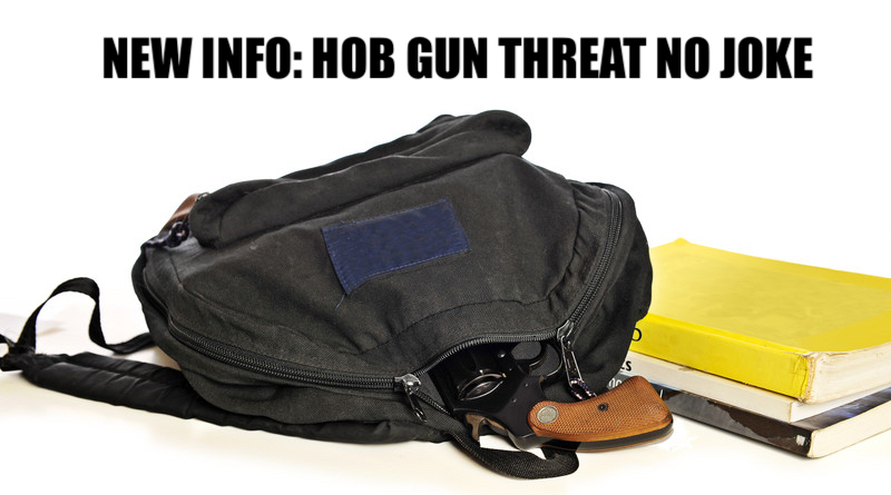 NEW INFO: HOB Gun Threat No Joke