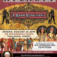 It's A ROYAL RENAISSANCE! The Kick-Off To The Royal Campaign of FANTASY FEST 2017 on Friday, August 25th!