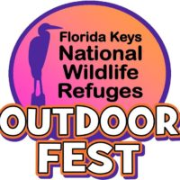 Get Wild in the Four Florida Keys National Wildlife Refuges: Third Annual Outdoor Fest Set forMarch 10th-17th
