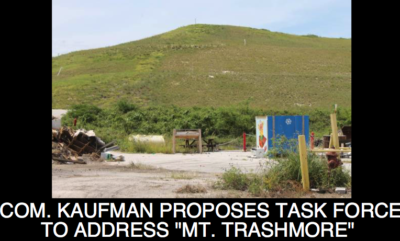 "Commissioner Kaufman Proposes Task Force to Address Concerns about ""Mt. Trashmore"""
