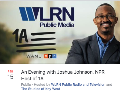 WLRN Public Radio Presents: A Special Evening with Joshua Johnson, NPR Host of 1A