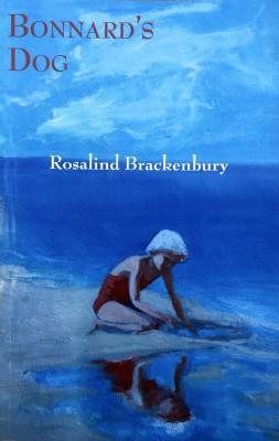 """Review of Key West Poet Laureate, Rosalind Brackenbury's, """"Bonnard's Dog"""""""