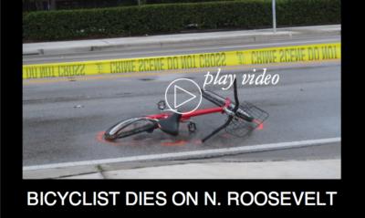 Bicyclist Dies in N. Roosevelt Crash