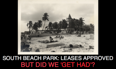 South Beach: Leases Approved but Did We 'Get Had'?