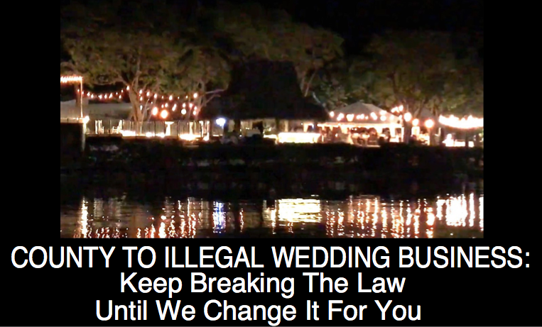 County to Illegal Wedding Business: Keep Breaking the Law Until We Change It For You