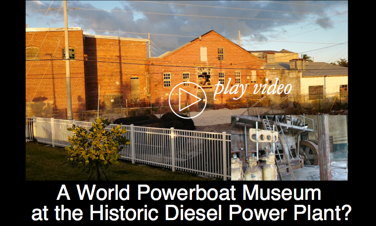 A World Powerboat Museum at the Historic Diesel Power Plant?